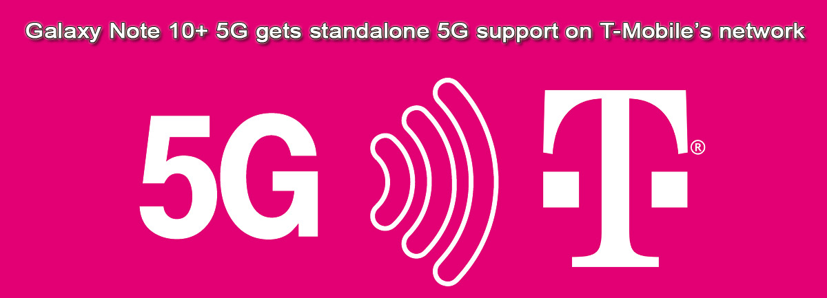 T-Mobile will provide the Galaxy Note 10+ 5G with standalone 5G support